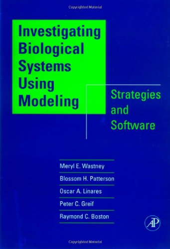 9780127367408: Investigating Biological Systems Using Modeling: Strategies and Software