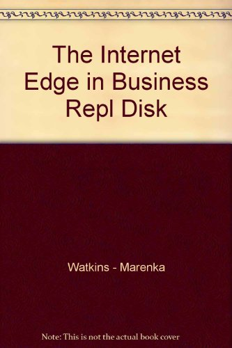 9780127378411: The Internet Edge in Business