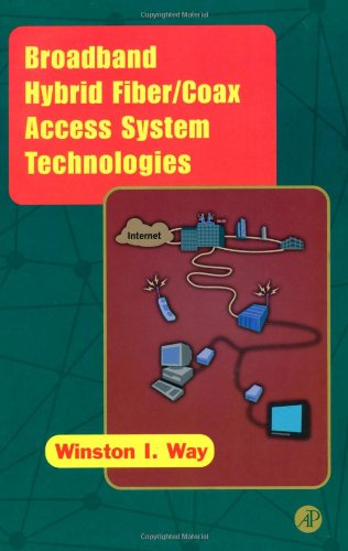 9780127387550: Broadband Hybrid Fiber/Coax Access System Technologies (Telecommunications)