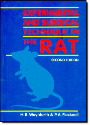 9780127388519: Experimental and Surgical Techniques in the Rat, Second Edition