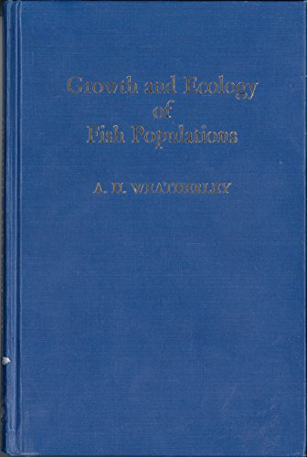 9780127390505: Growth and Ecology of Fish Populations
