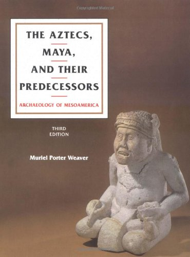 9780127390659: The Aztecs, Maya, and Their Predecessors, Third Edition: Archaeology of Mesoamerica (v. 1)