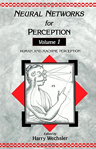 9780127412511: Neural Networks for Perception: Human and Machine Perception