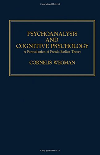 9780127413808: Psychoanalysis and Cognitive Psychology: A Formalization of Freud's Earliest Theory