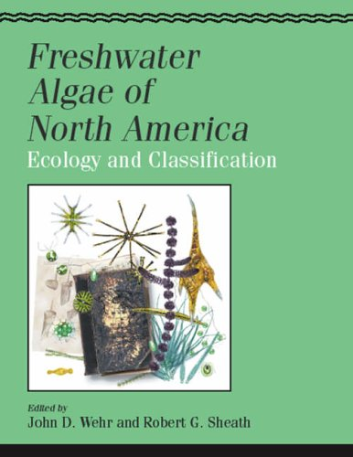 9780127415505: Freshwater Algae of North America: Ecology and Classification (Aquatic Ecology)