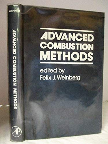 9780127423401: Advanced Combustion Methods