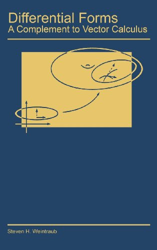 9780127425108: Differential Forms: A Complement to Vector Calculus