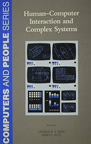 9780127426600: Human Computer Interaction in Complex Systems (Computers and People Series)