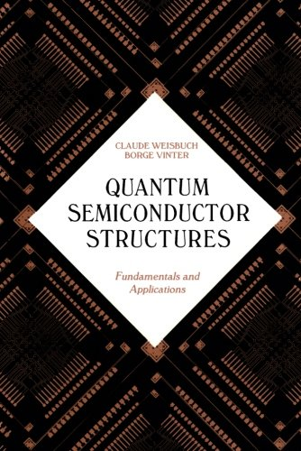 9780127426808: Quantum Semiconductor Structures: Fundamentals and Applications