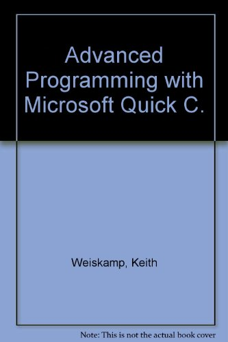 9780127426853: Advanced Programming With Microsoft Quickc