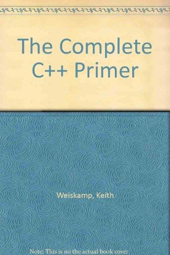 9780127426860: The Complete C++ Primer