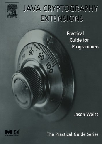 9780127427515: Java Cryptography Extensions: Practical Guide for Programmers (The Practical Guides)