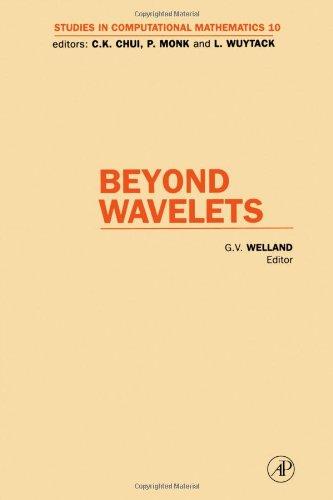 9780127432731: Beyond Wavelets, Volume 10 (Studies in Computational Mathematics)