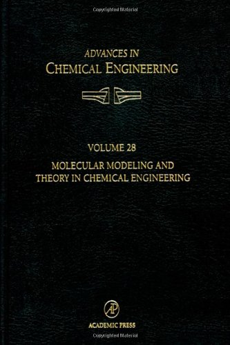9780127432748: Molecular Modeling and Theory on Chemical Engineering (Advances in Chemical Engineering)