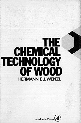 9780127434506: The Chemical Technology of Wood