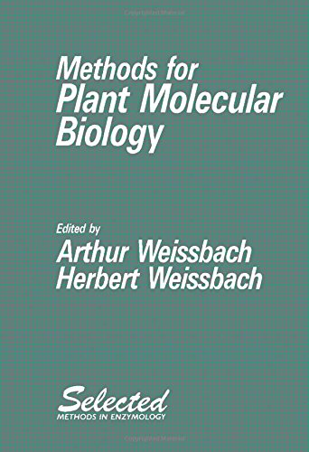9780127436555: Methods for Plant Molecular Biology (Selected Methods in Enzymology)