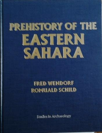 9780127439600: Prehistory of the Eastern Sahara (Studies in archaeology)