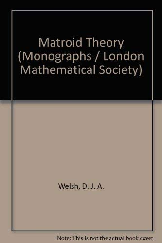 9780127440507: Matroid Theory (Monographs / London Mathematical Society)
