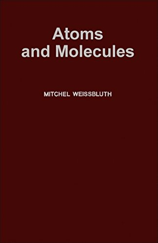 9780127444505: Atoms and Molecules
