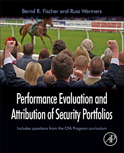 9780127444833: Performance Evaluation and Attribution of Security Portfolios (Handbooks in Economics (Academic Press))