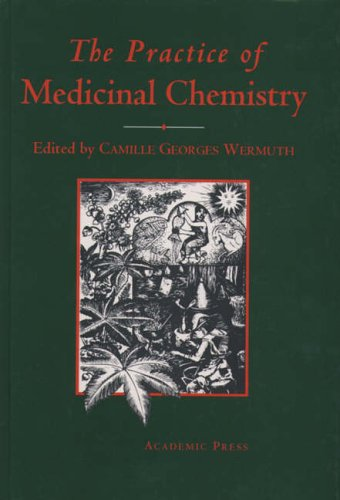 9780127446400: The Practice of Medicinal Chemistry