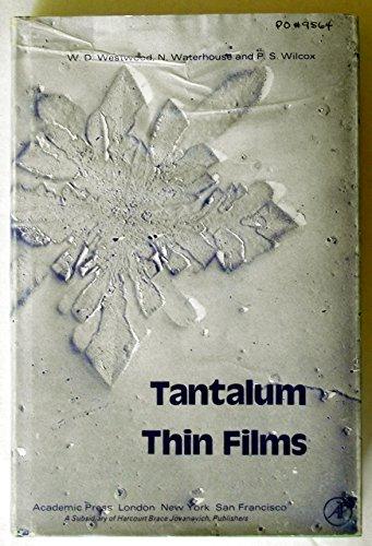 9780127447506: Tantalum Thin Films