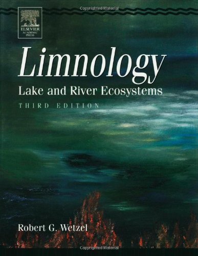 9780127447605: Limnology, Third Edition: Lake and River Ecosystems