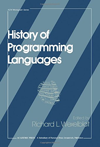 9780127450407: History of Programming Languages (Acm Monograph Series)