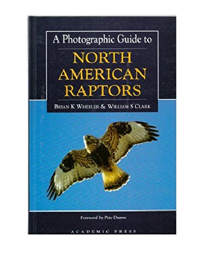 9780127455303: A Photographic Guide to North American Raptors
