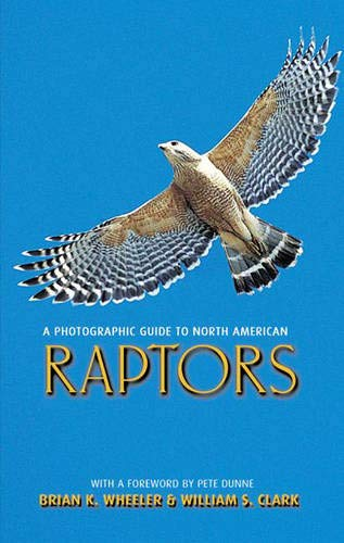 9780127455310: A Photographic Guide to North American Raptors (Natural World)