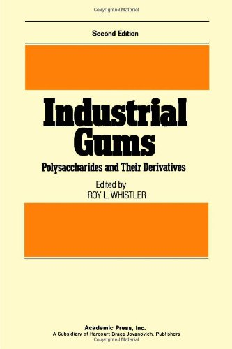 9780127462523: Industrial Gums, Polysaccharides and Their Derivatives, 2nd Edition