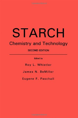 9780127462707: Starch: Chemistry and Technology, Second Edition (Food Science and Technology)