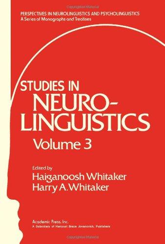 9780127463032: Studies in Neurolinguistics: v. 3 (Perspectives in neurolinguistics and psycholinguistics)
