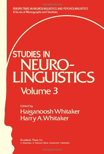 9780127463032: Studies in Neuro-Linguistics: Volume 3 (Perspectives in Neurolinguistics and Psycholinguistics)