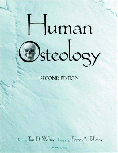 9780127466125: Human Osteology