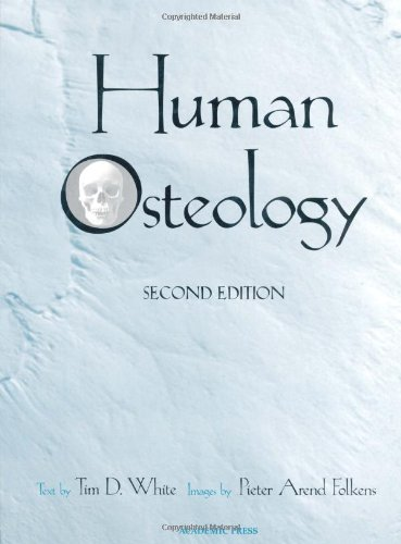 Human Osteology, Second Edition: White, Tim D.;