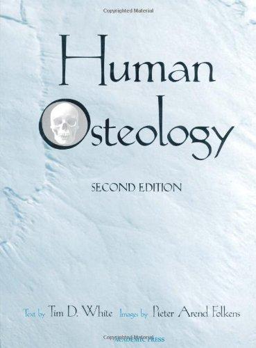9780127466125: Human Osteology, Second Edition