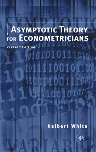 9780127466521: Asymptotic Theory for Econometricians: Revised Edition (Economic Theory, Econometrics, and Mathematical Economics)