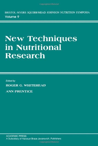9780127470252: New Techniques in Nutritional Research (Bristol-Myers Squibb Nutrition Symposia)