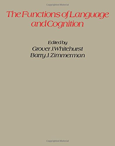 9780127470504: Functions of Language and Cognition