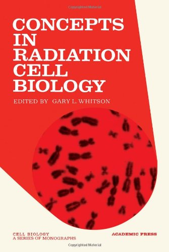 9780127473505: Concepts in Radiation Cell Biology