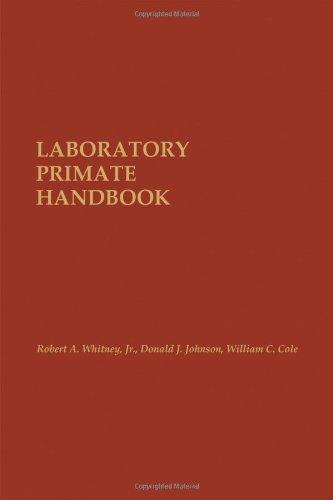 Laboratory Primate Handbook: Donald J. Johnson