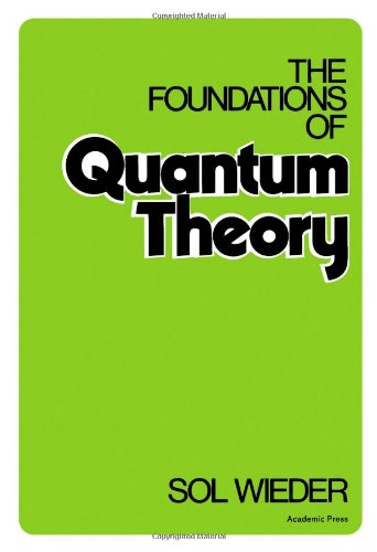 9780127490502: Foundations of Quantum Theory