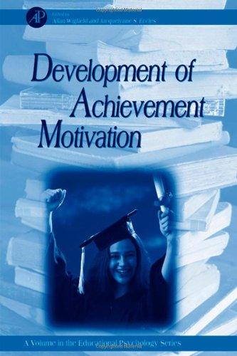 9780127500539: DEVEL OF ACHIEVEMENT MOTIVATION (Educational Psychology)