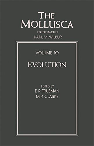 9780127514109: The Mollusca: Evolution (Mollusca, Volume 10)