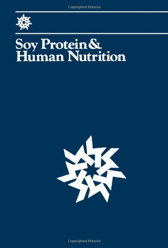 9780127514505: Soy Protein and Human Nutrition