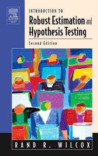 9780127515427: Introduction to Robust Estimation and Hypothesis Testing (Statistical Modeling and Decision Science)