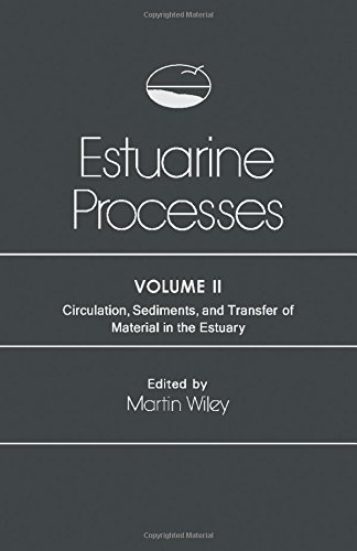 9780127518022: Estuarine Processes. Volume 2: Circulation, Sediments, and Transfer of Material in the Estuary (v. 2)