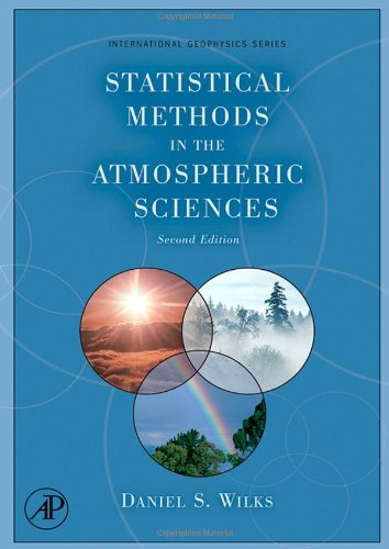 9780127519661: Statistical Methods in the Atmospheric Sciences: An Introduction (International Geophysics)