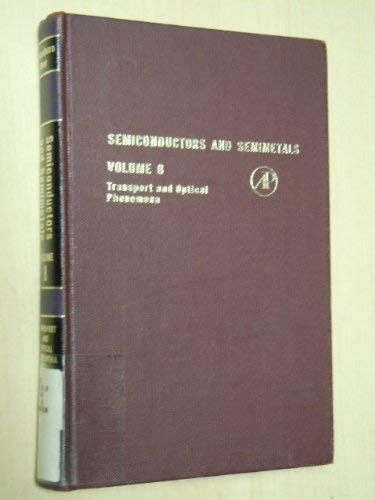 9780127521084: Semiconductors and Semimetals, Vol. 8: Transport and Optical Phenomena (v. 8)